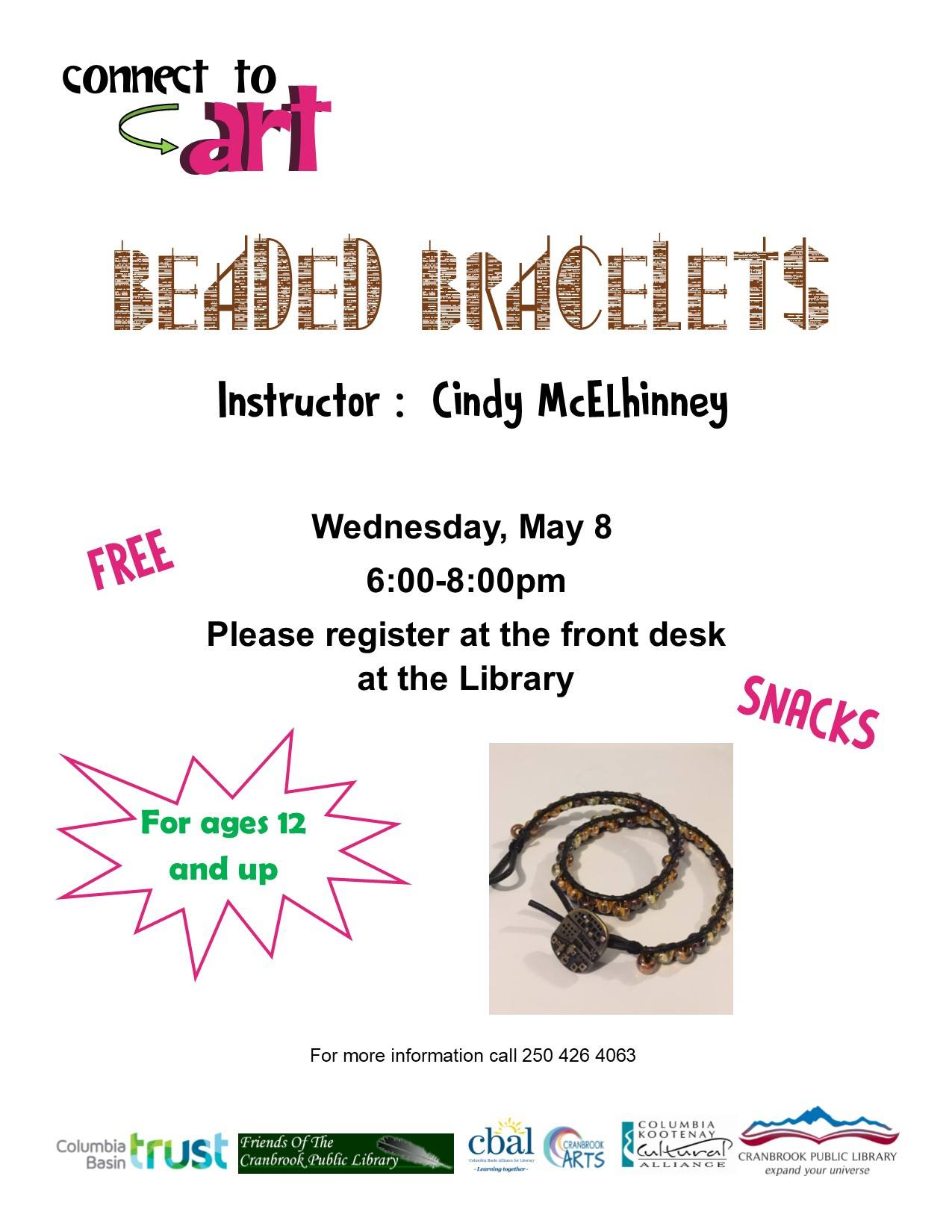 Connect to Art - Beaded Bracelets with Cindy @ Cranbrook Public Library Manual Training Room
