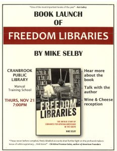 Book Launch of Freedom Libraries by Mike Selby @ Cranbrook Public Library Manual Training Room